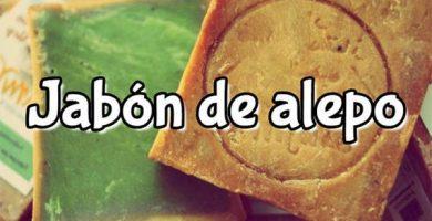 Beneficios del jabon de alepo